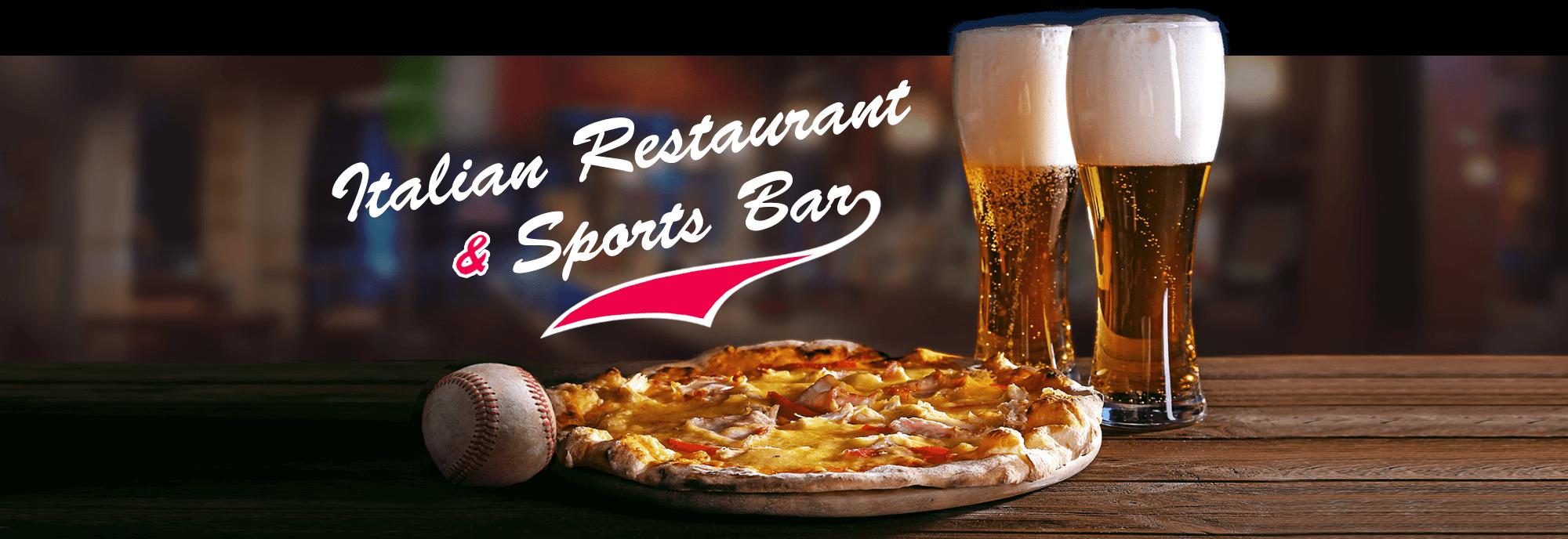 Italian Restaurant & Sports Bar